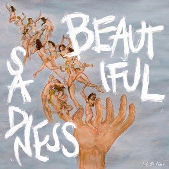 Testi Beautiful Sadness (Deluxe Edition)