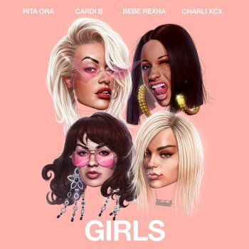 Girls by Rita Ora feat. Cardi B, Bebe Rexha & Charli XCX - cover art