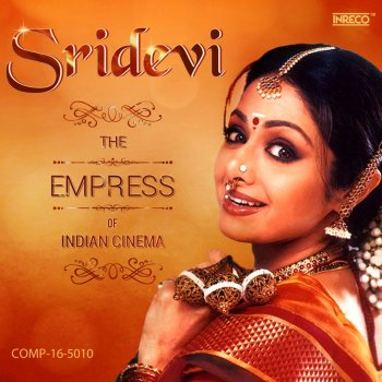 Sridevi - The Empress of Indian Cinema - cover art