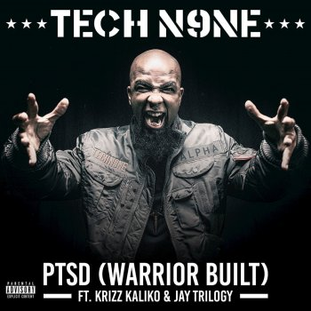 PTSD (Warrior Built) by Tech N9ne album lyrics | Musixmatch