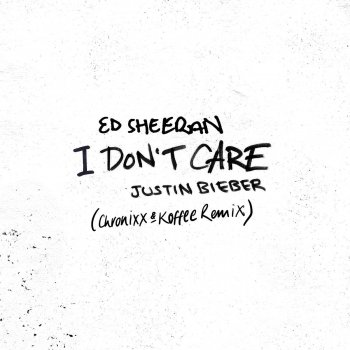 I Don't Care (Chronixx & Koffee Remix) by Ed Sheeran feat. Justin Bieber - cover art