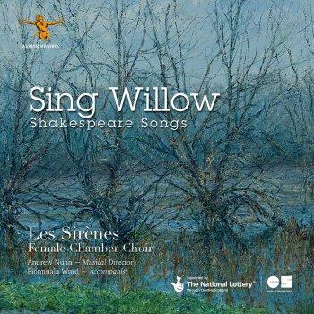 Testi Sing Willow: Shakespeare Songs