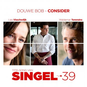 Testi Consider (Titelsong Van 'Singel 39')