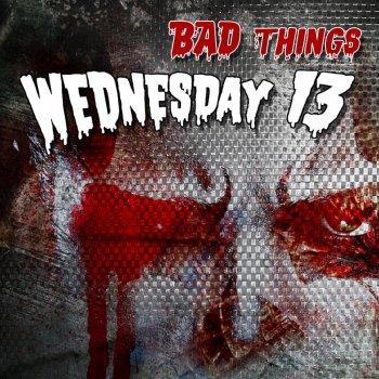 Testi Bad Things