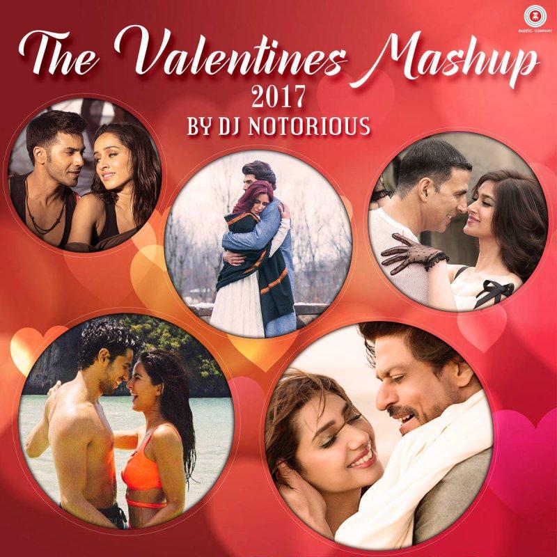 Mera Tu Hai Bas Yaara: DJ Notorious - The Valentine Mashup 2017 Lyrics