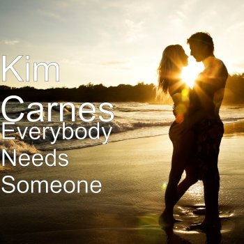 Testi Everybody Needs Someone