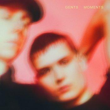 Moments by GENTS album lyrics | Musixmatch - Song Lyrics and