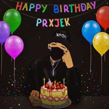 Wondrous Happy Birthday Prxjek Ep By Prxjek Album Lyrics Musixmatch Funny Birthday Cards Online Overcheapnameinfo