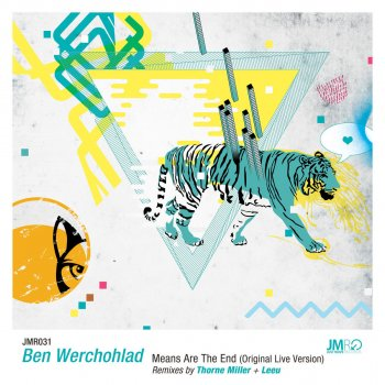 Means Are the End by Ben Werchohlad album lyrics
