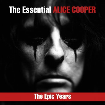 Testi The Essential Alice Cooper - The Epic Years