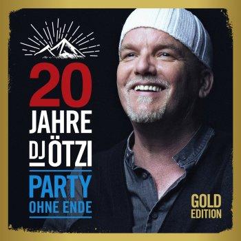Testi 20 Jahre DJ Ötzi: Party ohne Ende (Gold Edition)