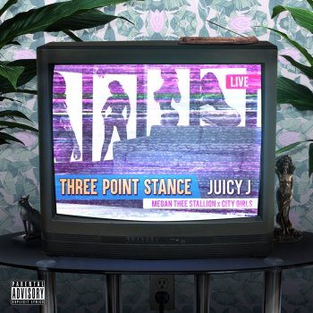 Three Point Stance by Juicy J feat. City Girls & Megan Thee Stallion - cover art