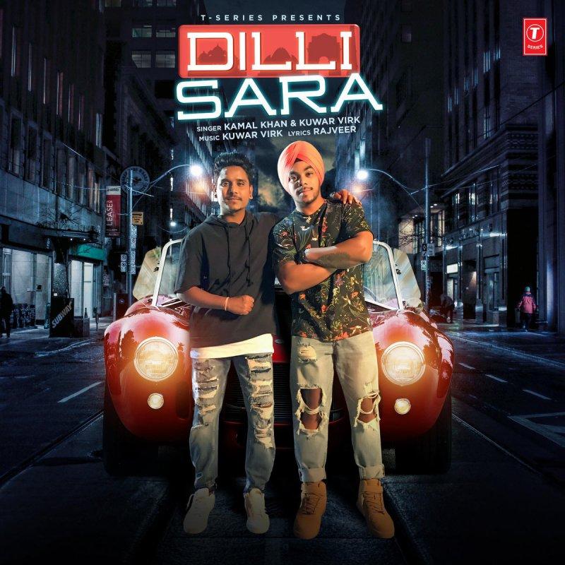 Kamal Khan feat  Kuwar Virk - Dilli Sara Lyrics   Musixmatch