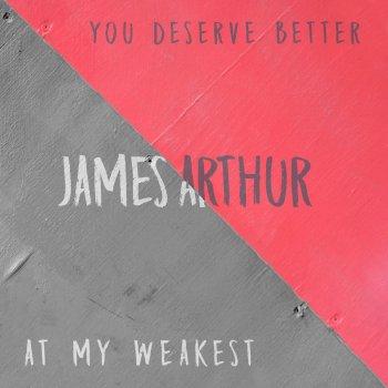 Testi You Deserve Better / At My Weakest