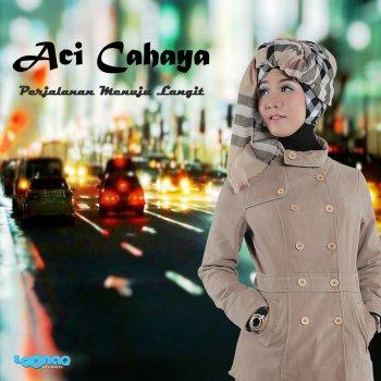 Aci Cahaya - Ana Uhibbuka Fillah Mp3