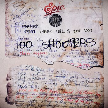 100 Shooters by Future feat. Meek Mill & Doe Boy - cover art