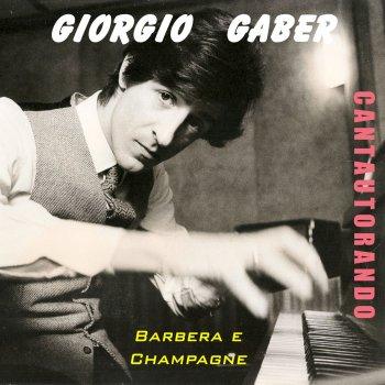 Testi Cantautorando Giorgio Gaber: Barbera e Champagne