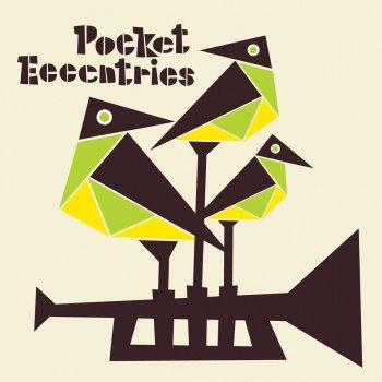 Testi Pocket Eccentrics