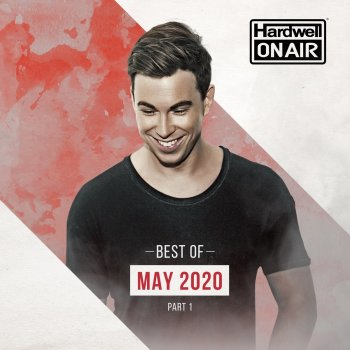 Testi Hardwell on Air - Best of May Pt.1