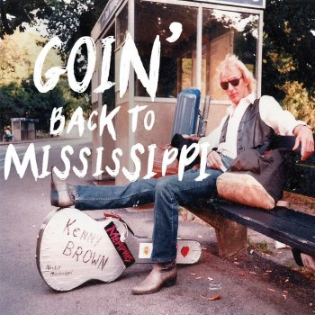 Testi Goin' Back to Mississippi