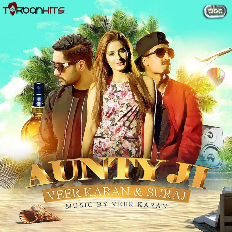 Lock Up Karan Mp3 Download Djpunjab: Veer Karan & Suraj - Aunty Ji Lyrics