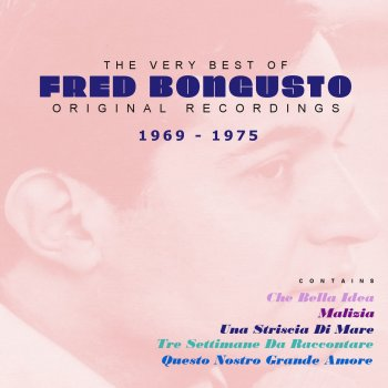 Testi The Very Best of Fred Bongusto 1969 - 1975