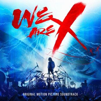 Testi We Are X Soundtrack