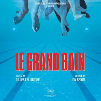 Testi Le grand bain (Musique originale du film)