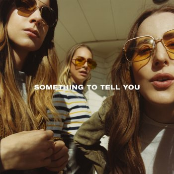 Testi Something To Tell You