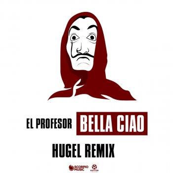 Testi Bella Ciao (Hugel Remix Extended)