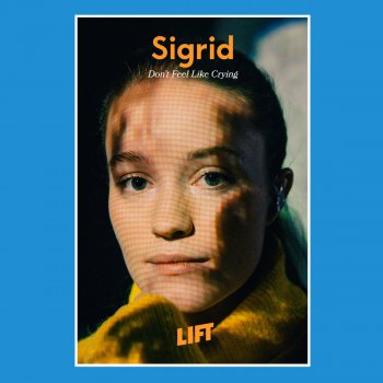 Don't Feel Like Crying (Live From LIFT) by Sigrid - cover art