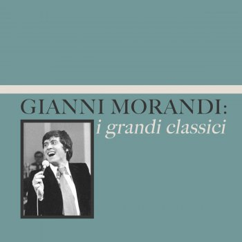 Testi Gianni Morandi: i grandi classici