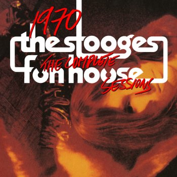 1970: The Complete Fun House Sessions 1970 (Take 3) [Reel 1] - lyrics