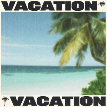VACATION - cover art