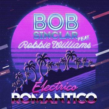Electrico Romantico - by Bob Sinclar feat. Robbie Williams - cover art