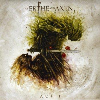 Testi Of Erthe and Axen: Act I