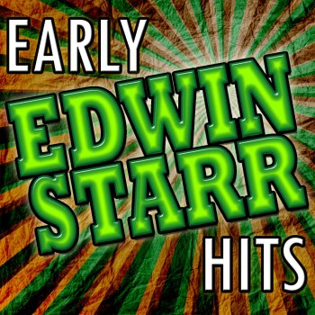 Testi Early Edwin Starr Hits