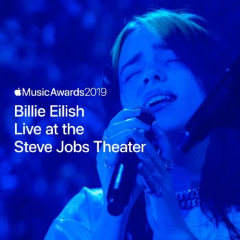 Testi Billie Eilish Live at the Steve Jobs Theater - Single