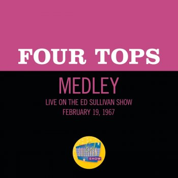 Testi Reach Out I'll Be There/I Can't Help Myself (Sugar Pie, Honey Bunch)/Bernadette [Medley/Live On The Ed Sullivan Show, February 19, 1967]