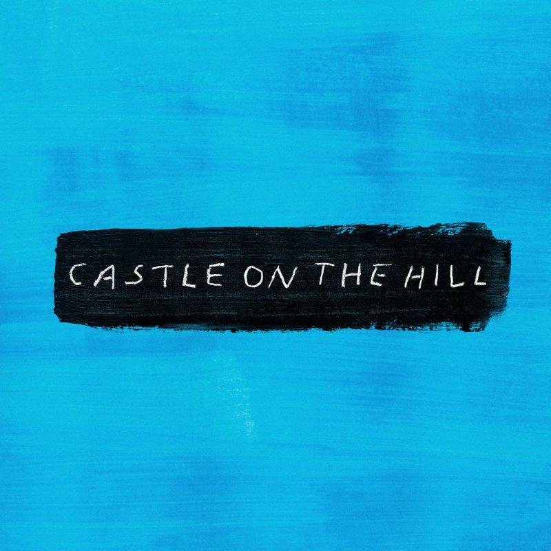 Letra De Castle On The Hill Ed Sheeran Traducida Daedalusdrones Com