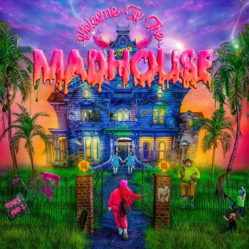 Testi Welcome to the Madhouse