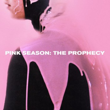 Testi Pink Season: The Prophecy