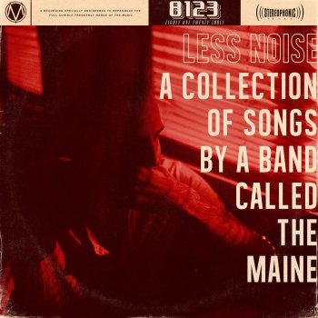 Testi Less Noise: A Collection of Songs by a Band Called the Maine