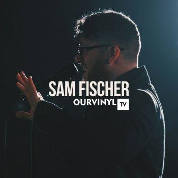 Testi Sam Fischer   OurVinyl Sessions