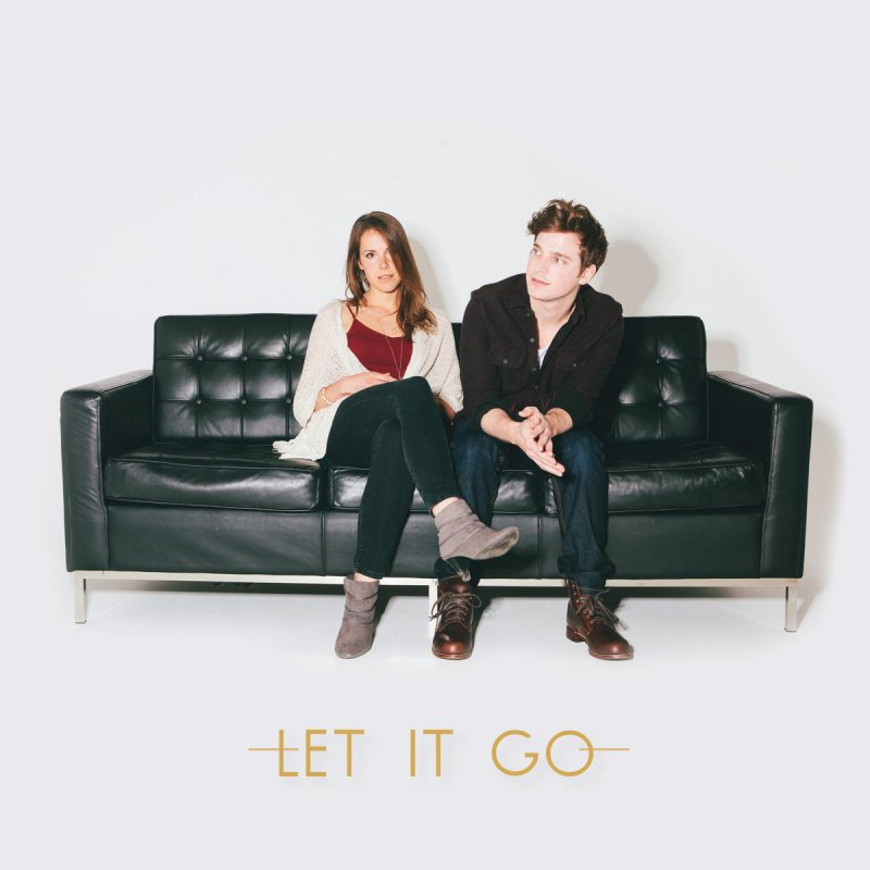 Colin Amp Caroline Let It Go Lyrics Musixmatch