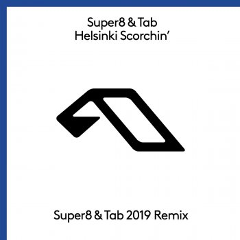 Testi Helsinki Scorchin (Super8 & Tab 2019 Mix)
