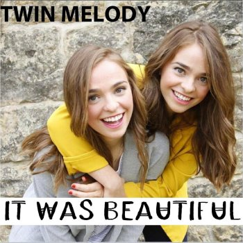 Twin Melody - It Was Beautiful -2