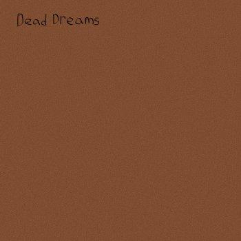 Testi Dead Dreams