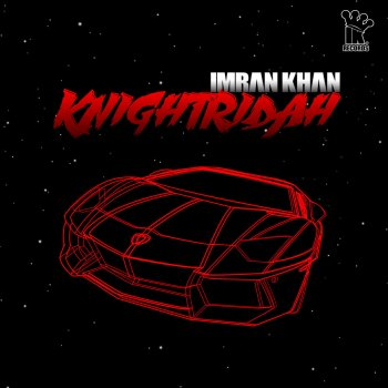 Knightridah Imran Khan - lyrics