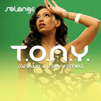 Testi T.O.N.Y. Remix (Grown and Sexy)